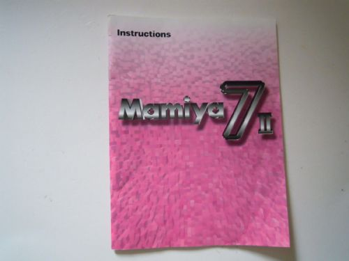 MAMIYA 7II INSTRUCTION MANUAL